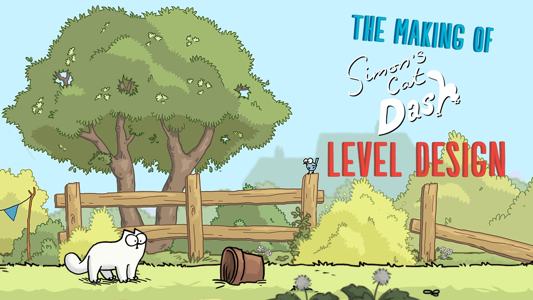Simon's Cat Dash Level Design